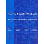 How to Design Programs by Matthias Felleisen