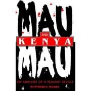 Mau Mau and Kenya by Wunyabari O. Maloba
