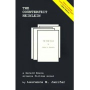The Counterfeit Heinlein by Laurence M Janifer