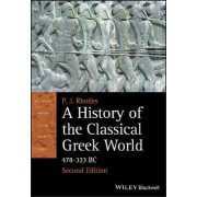 A History of the Classical Greek World by P. J. Rhodes