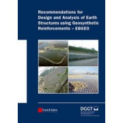 Recommendations for Design and Analysis of Earth Structures Using Geosynthetic Reinforcements - EBGEO by Deutsche Gesellschaft Fur Geotechnik