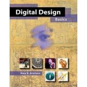 Digital Design Basics by Amy E. Arntson