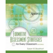 Formative Assessment Strategies for Every Classroom by Susan M Brookhart