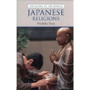 Japanese Religions by Michiko Yusa