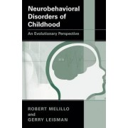 Neurobehavioral Disorders of Childhood by Robert Melillo
