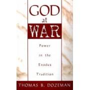 God at War by Thomas B. Dozeman