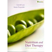 Nutrition & Diet Therapy: Evidence-based Applications by Carroll A. Lutz