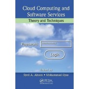 Cloud Computing and Software Services by Syed A. Ahson