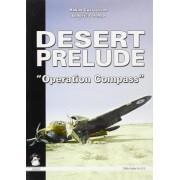 Desert Prelude: Operation Compass v. 2 by Hakan Gustavsson