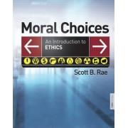 Moral Choices by Scott B. Rae