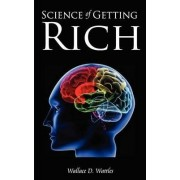 Science of Getting Rich by Wallace D Wattles