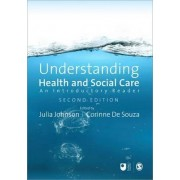 Understanding Health and Social Care by Corinne De Souza