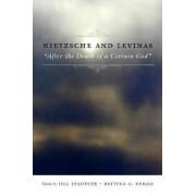 Nietzsche and Levinas by Jill Stauffer