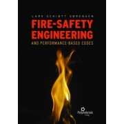 Fire-Safety Engineering and Performance-Based Codes by Lars Schiott Sorensen