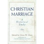 Christian Marriage by Glenn W. Olsen