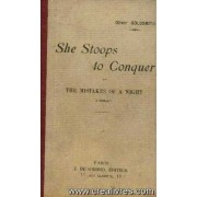 She Stoops To Conquer Or The Mistakes Of A Night, A Comedy