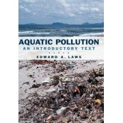 Aquatic Pollution by Edward A. Laws