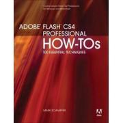 Adobe Flash CS4 Professional How-Tos by Mark Schaeffer