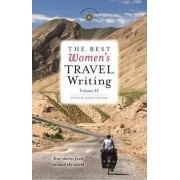 The Best Women's Travel Writing, Volume 11 by Lavinia Spalding