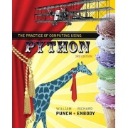The Practice of Computing Using Python [With Access Code]