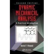 Dynamic Mechanical Analysis by Kevin P. Menard
