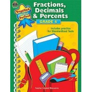 Fractions, Decimals & Percents, Grade 4 by Robert W Smith