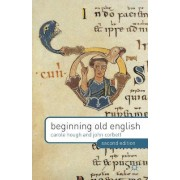 Beginning Old English 2013 by Carole A. Hough