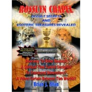 Rosslyn Chapel - Occult Secrets and Esoteric Treasures Revealed (Book and Bonus Audio CD) by Brian J. Allan