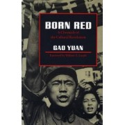 Born Red by Yuan Gao