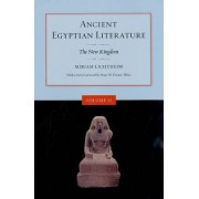 Ancient Egyptian Literature by Miriam Lichtheim