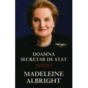 Cl Memorii - Doamna Secretar De Stat Madeleine Albright