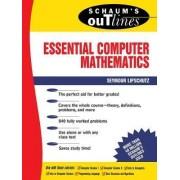 Schaum's Outline of Essential Computer Mathematics by Seymour Lipschutz