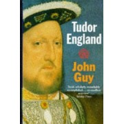 Tudor England by John Guy