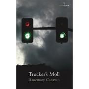 Trucker's Moll by Rosemary Canavan