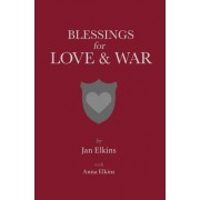 Blessings for Love and War
