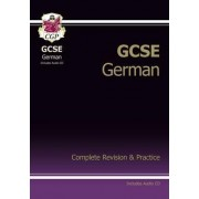GCSE German Complete Revision & Practice with Audio CD (A*-G Course) by CGP Books