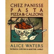 Chez Panisse Pasta Pizza & Calzone by Waters