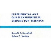 Experimental and Quasi-experimental Designs for Research by Donald T. Campbell