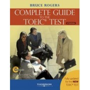 The Complete Guide to the TOEIC Test by Bruce Rogers