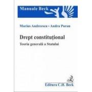 Drept constitutional. Teoria generala a Statului - Marius Andreescu Andra Puran