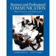 Business & Professional Communication by James R. Disanza