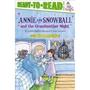 Annie and Snowball and the Grandmother Night by Cynthia Rylant
