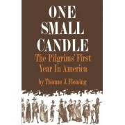 One Small Candle by Thomas J. Fleming