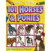 How to Draw 101 Horses & Ponies by Dan Green