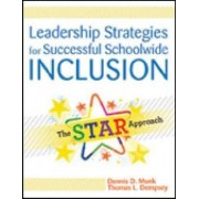 Leadership Strategies for Successful Schoolwide Inclusion by Dennis D. Munk