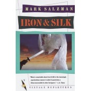 Iron and Silk by M. Salzman