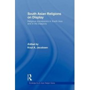 South Asian Religions on Display by Prof Dr Knut A. Jacobsen
