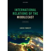 International Relations of the Middle East by Louise Fawcett