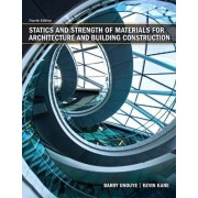 Statics and Strength of Materials for Architecture and Building Construction by Barry S. Onouye