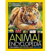 National Geographic Kids Magazine Animal Encyclopedia: 2,500 Animals, From-the-Field Reports, Maps, and More